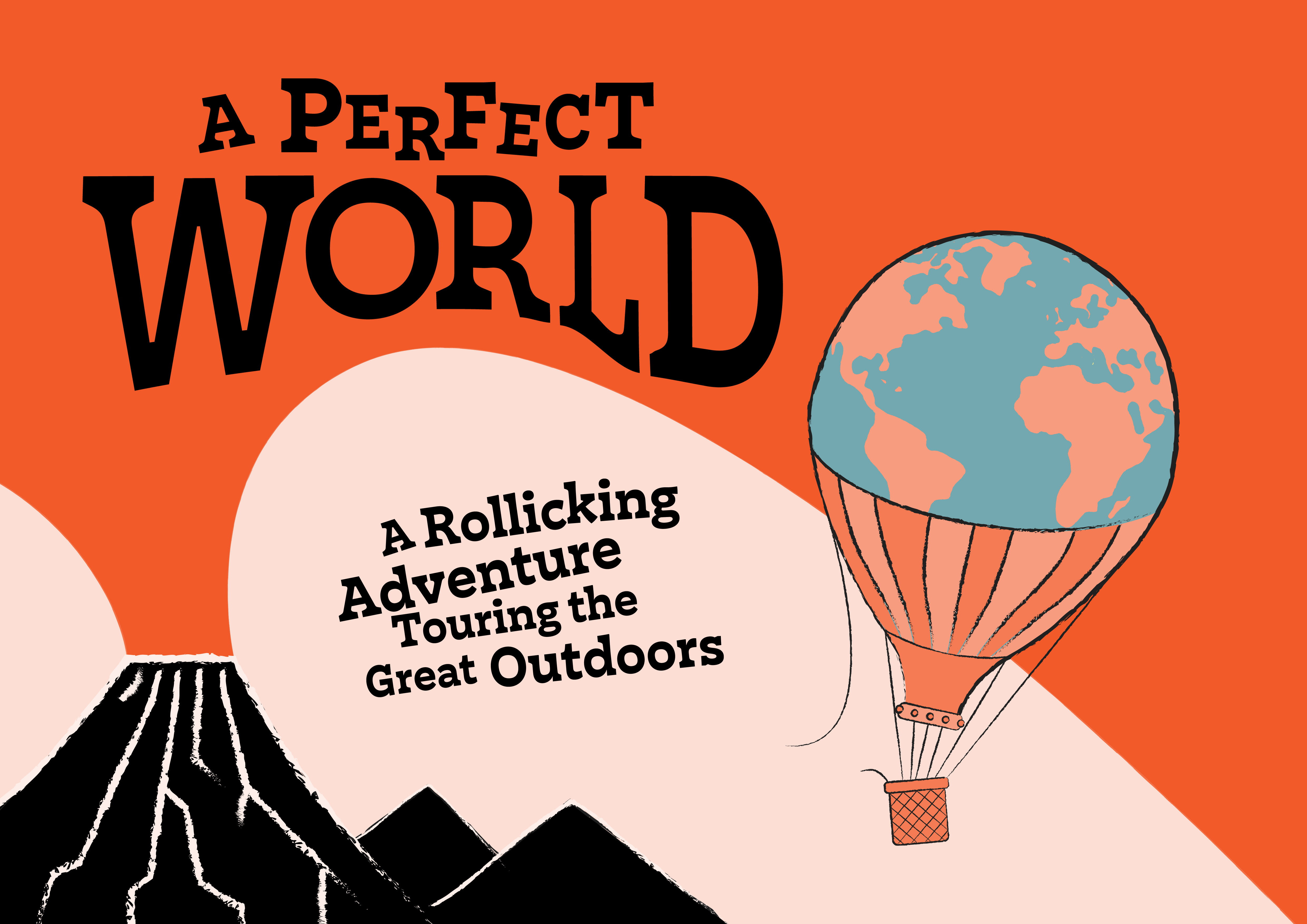 Tour poster for A Perfect World