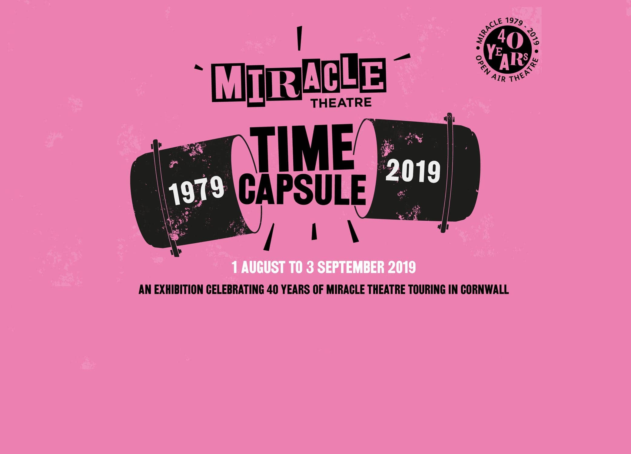 The Miracle Time Capsule is an exhibition celebrating 40 years of Miracle Theatre at Museum of Cornish Life until 3 Sept